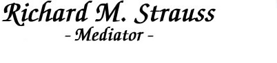 Richard M. Strauss, Mediator